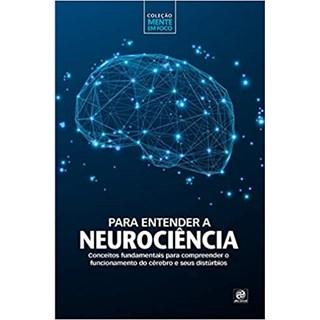 Livro - Para Entender a Neurociência - Astral Cultural