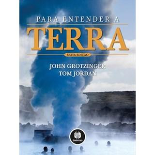 Livro - Para Entender a Terra - Grotzinger