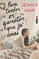 Livro - Para Todos Os Garotos Que Já Amei - Han