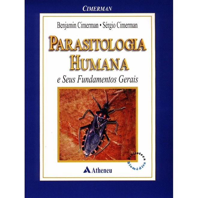 Livro - Parasitologia Humana e seus Fundamentos Gerais - Cimerman