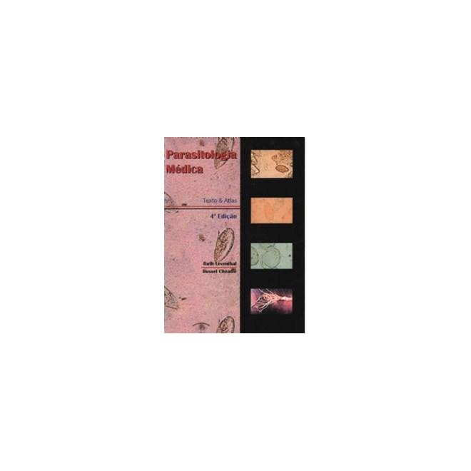 Livro - Parasitologia Médica - Texto e Atlas - Leventhal