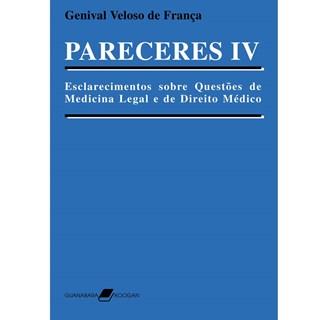 Livro - Pareceres IV - Esclarecimentos sobre Questões de Medicina Legal e de Direito Médico - França