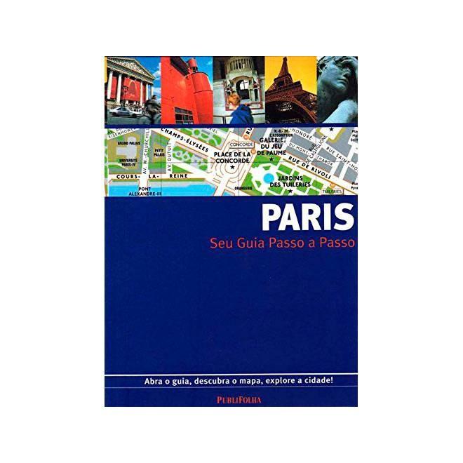 Livro - Paris - Seu Guia Passo a Passo - Publifolha