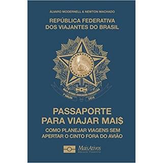 Livro - Passaporte para Viajar Mais - Modernell - Mais Ativos