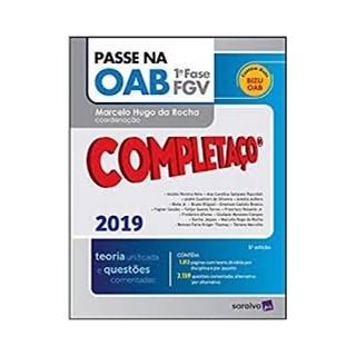 Livro - Passe na OAB 1ª Fase FGV - Completaço 2019 - Teoria Unificada - 5ª Edição - Da Rocha