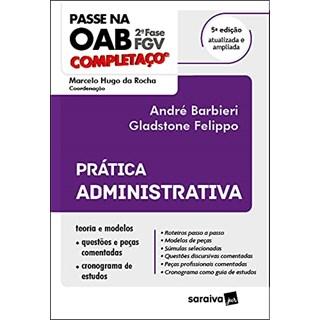 Livro - Passe na OAB - 2ª Fase - FGV - Completaço - Prática Administrativa - Barbieri 4º edição