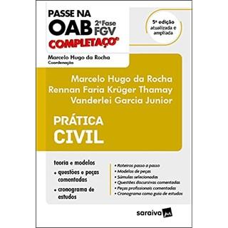 Livro - Passe na OAB - 2ª Fase - FGV - Completaço - Prática Civil - Rocha 4º edição