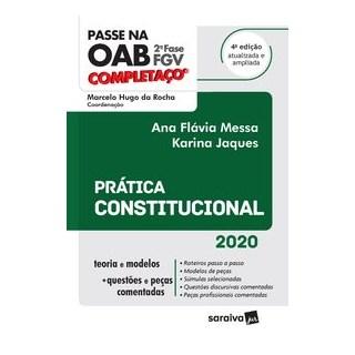 Livro - Passe na OAB 2ª Fase - FGV - Completaço - Prática Constitucional - 4ª Ed. 2020 - Rocha 4º ed