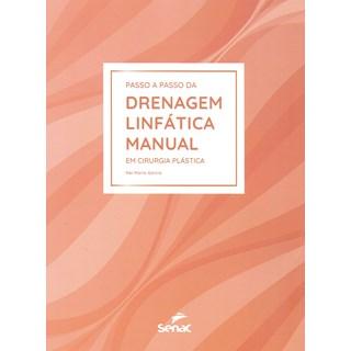 Livro Passo a Passo da Drenagem Linfática Manual - Garcia - Senac