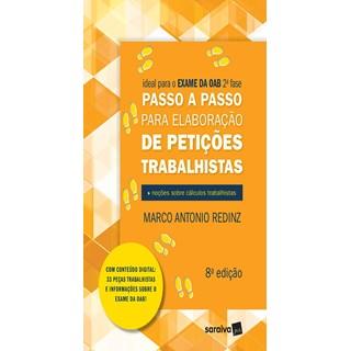 Livro Passo a Passo para Elaboração de Petições Trabalhistas - Redinz - Saraiva