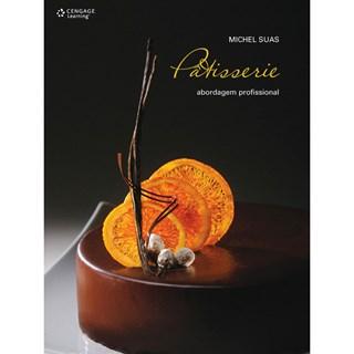 Livro - Pâtisserie - Abordagem Profissional - Suas