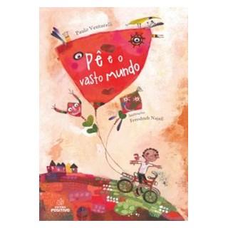 Livro - Pê e o vasto do mundo - Venturelli - Positivo