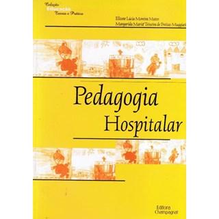 Livro - Pedagogia Hospitalar - Matos