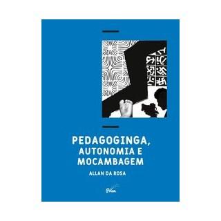 Livro - Pedagoginga, autonomia e mocambagem - da Rosa 1º edição