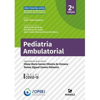 Livro Pediatria Ambulatorial - Fonseca - Manole