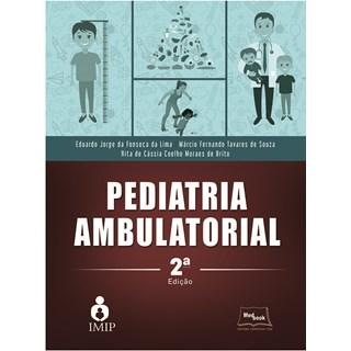 Livro - Pediatria Ambulatorial - IMIP - Fonseca Lima
