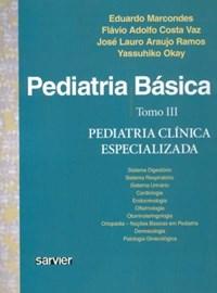Livro Pediatria Basica vol 3 Pediatria Clinica Especializada Mar