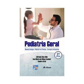 Livro - Pediatria Geral - Hospital Universitário da Universidade de São Paulo - Neonatologia, Pediatria Clínica, Terapia Intensiva - Gilio