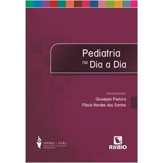 Livro - Pediatria no Dia a Dia - Santos 1ª edição