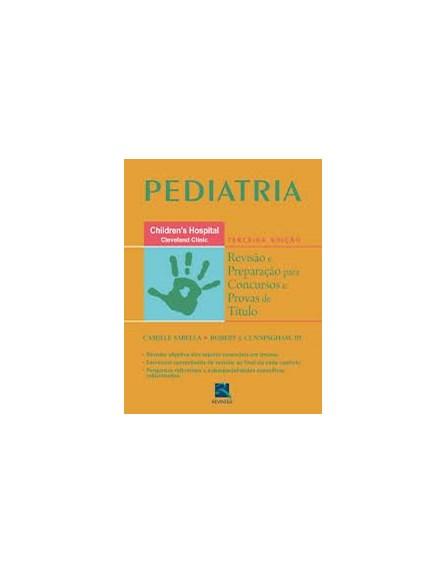 Livro - Pediatria Revisão e Preparação para Concursos e Provas de Títulos - Sabella