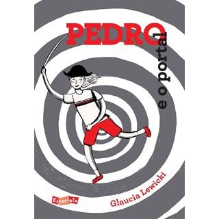 Livro Pedro e o Portal - Lewicki - Brinque Book