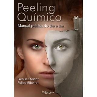 Livro - Peeling Químico: Manual Prático do Dia a Dia - Steiner - Dilivros