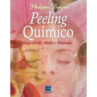 Livro - Peeling Quimico - Superficial, Medio e Profundo - Deprez