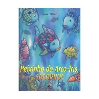 Livro - Peixinho do Arco-Íris Socorro! - Pfister