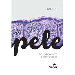 Livro - Pele - Do Nascimento a Maturidade - Harris