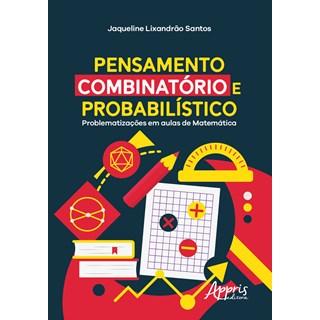 Livro -  Pensamento Combinatório e Probabilístico - Santos