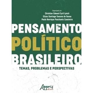 Livro - Pensamento Político Brasileiro: Temas, Problemas e Perspectivas - Cassimiro