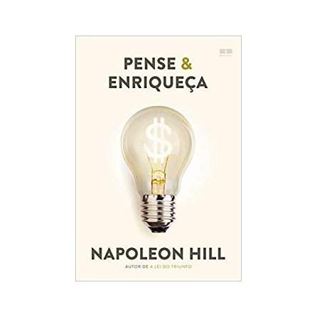 Livro - Pense e Enriqueça - Napoleon Hill (Capa Nova)