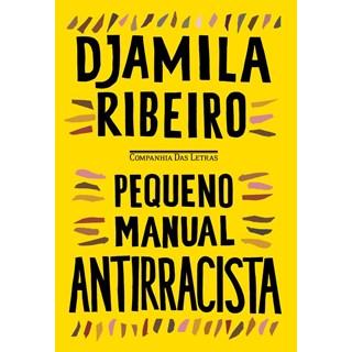 Livro - Pequeno Manual Antirracista - Ribeiro