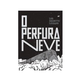 Livro - Perfuraneve, O - Legrand - Aleph