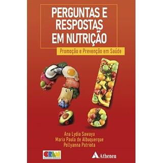 Livro - Perguntas e Respostas em Nutrição - Sawaya - Atheneu