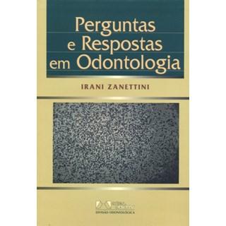 Livro - Perguntas e Respostas em Odontologia - Zanettini