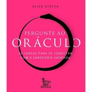Livro - Pergunte Ao Oráculo - Stecca - Baralho