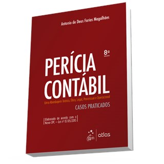 Livro - Perícia Contábil - Uma Abordagem Teórica, Ética, Legal, Processual e Operacional - Magalhães