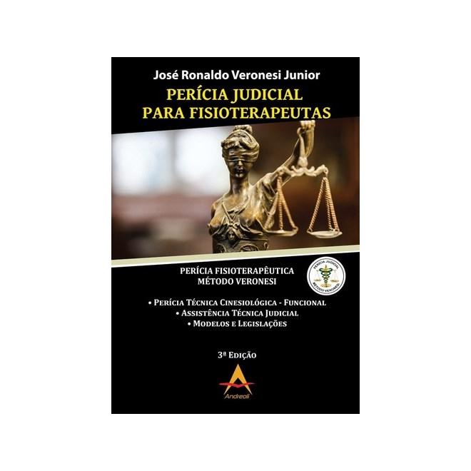 Livro - Perícia Judicial Para Fisioterapeutas - Veronesi Jr.