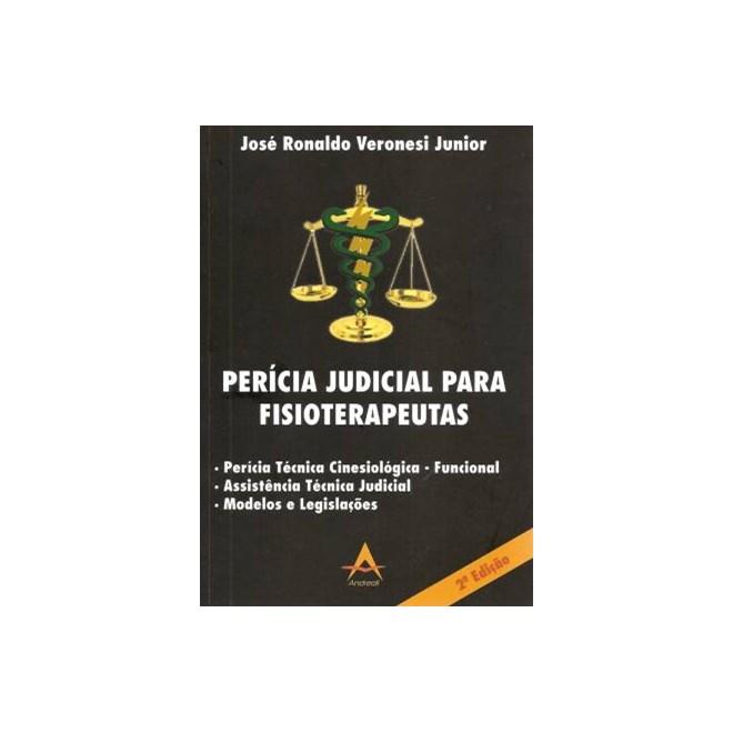 Livro - Perícia Judicial para Fisioterapeutas - Veronesi Júnior *** BF
