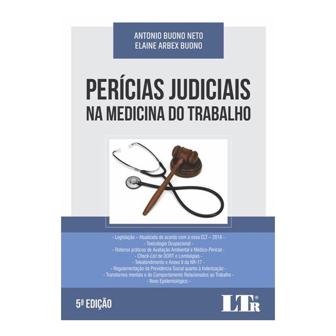 Livro - Perícias Judiciais na Medicina do Trabalho - Buono Neto 5ª edição