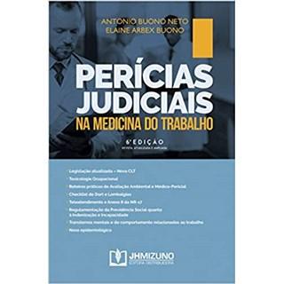 Livro - Perícias Judiciais na Medicina do Trabalho - Neto - Jh Mizuno