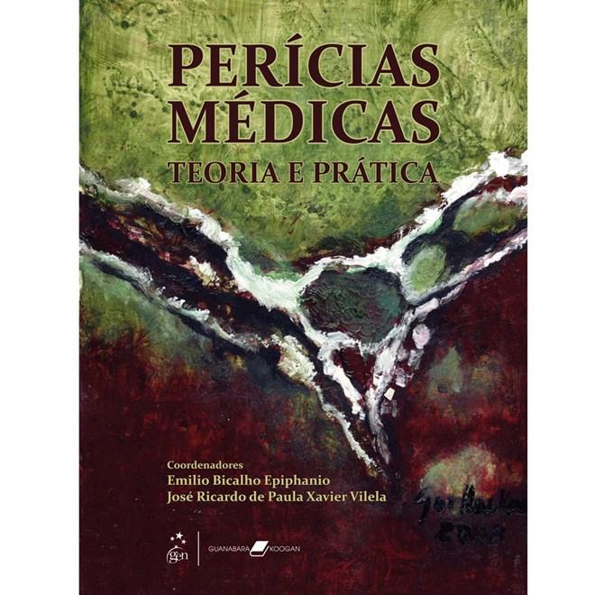 Livro - Perícias Médicas - Teoria e Prática - Epiphanio