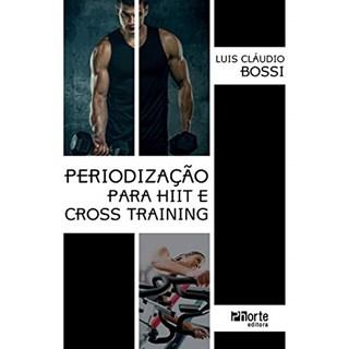 Livro - Periodização para o HIIT e Cross Training - Bossi BF