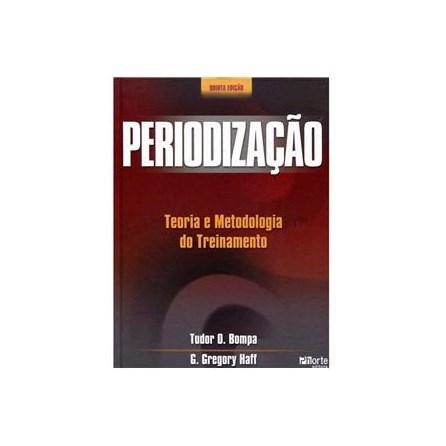 Livro - Periodização Teoria e Metodologia do Treinamento - Bompa