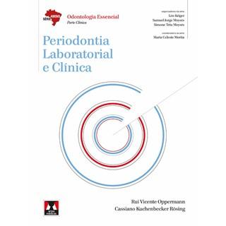Livro - Periodontia Laboratorial e Clínica Série Abeno Odontologia Essencial - Oppermann