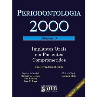 Livro - Periodontologia 2000 No 03 - Implantes Orais em Pacientes Comprometidos - Steenberghe