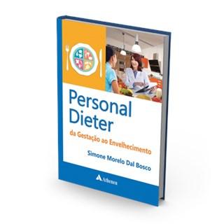 Livro - Personal Dieter - Da Gestação ao Envelhecimento - Dal Bosco