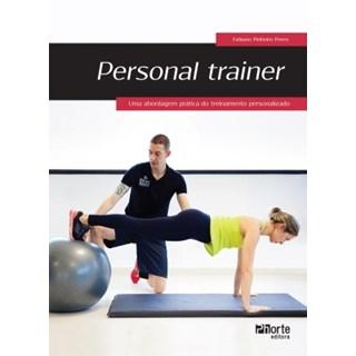 Livro - Personal Trainer: uma abordagem prática do treinamento personalizado - Peres  BF