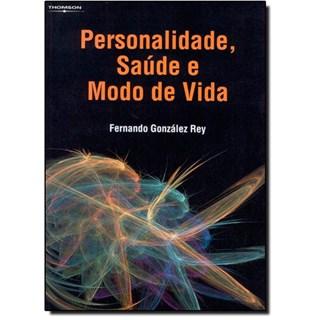 Livro - Personalidade, Saúde e Modo de Vida - Rey***